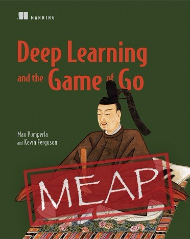 Deep Learning and the Game of Go Book